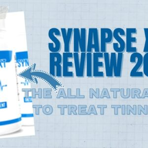 SYNAPSE XT SUPPLEMENT REVIEW 2021   ALL NATURAL WAY TO TREAT TINNITUS!