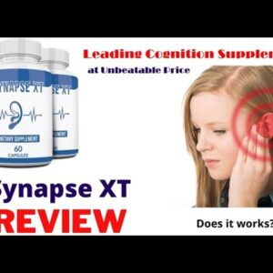 Synapse Xt Review 2021 | Is Synapse xt Latest Review| Synapse Xt supplement review |