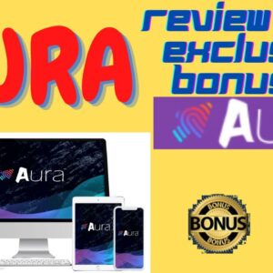 🔥 Aura Review 🔥 Ultimate SaaS Software With an All-In-One Solution For Your Business To Grow