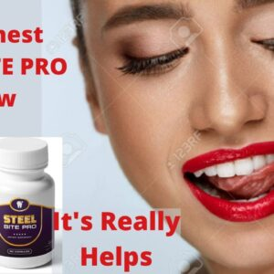 Steel Bite Pro Review 2021!Steel Bite Pro Supplement for Teeth and Gums!Does It Really Work or Scam?