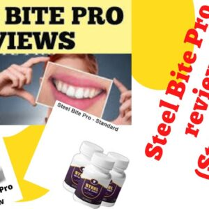 Steel Bite Pro reviews (SteelBite Pro Supplement) A SCAM EXPOSED Real Customer Review (MUST WATCH)