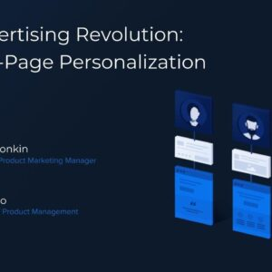 The Advertising Revolution: 1:1 Ad-to-Page Personalization