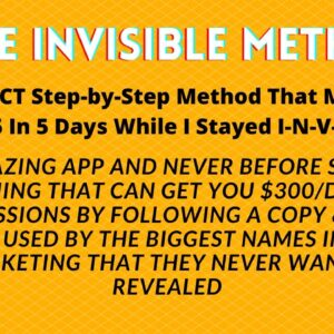 The Invisible method Review | MAKE MONEY ONLINE