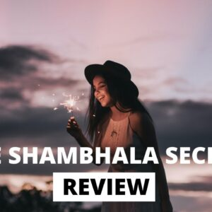 The Shambhala Secret Review - Secret Of Shambhala  Manifestation Program !