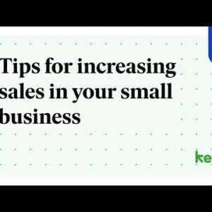 Tips for increasing sales in your small business