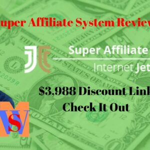 Super Affiliate System 3.0 Review By John Crestani (Inside Look + DISCOUNT)