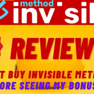 Invisible Method Review ⚠️ Must Watch ⚠️ 🎁Best Bonus Pack🎁 For👉[Invisible Method Review]👇