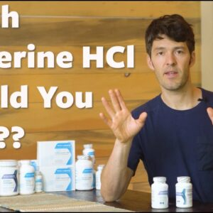 Which Berberine HCl Formula Should I Take + For How Long