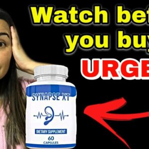 Synapse XT Official / Synapse Xt Supplement For Tinnitus/Synapse Xt Where to buy Synapse Xt it works