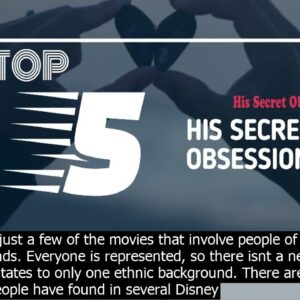 Some horrifying implications of disney movies his secret obsession instant access
