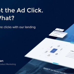 You Got the Ad Click. Now What?