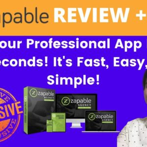 Zapable Instant Mobile App Review + Get My Bonuses FREE 🎁