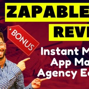 Zapable Mobile App Builder Launch and Review 2021