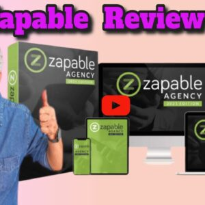 Zapable review -PLUS My  Unique Bonuses.