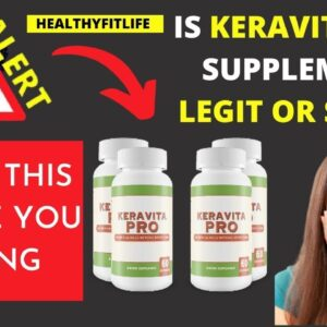 Keravita Pro Review ❌WATCH THIS BEFORE BUYING⚠️ Is Keravita Pro Supplement  SCAM or Legit  mp4