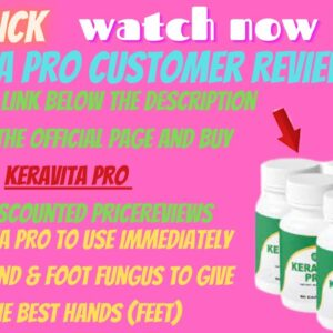 Keravita Pro reviews work well and see quick results giving you beautiful hands (feet)- Keravita Pro