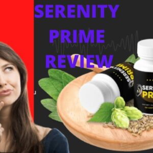 💊 Serenity Prime Review