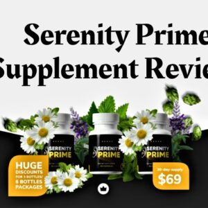 Serenity Prime Supplement Review-2021