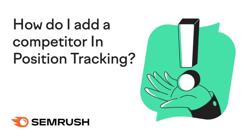 How do I add a competitor in Position Tracking?